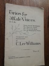 VINTAGE SHEET MUSIC BOOKLET TRIOS FOR MALE VOICES TTB C LEE WILLIAMS NOVELLO